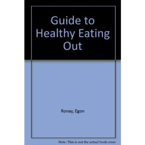 Guide to Healthy Eating Out
