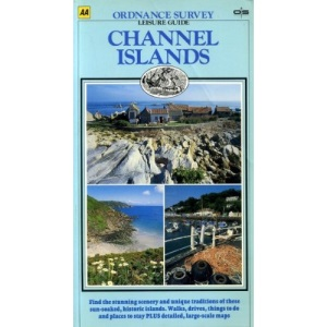 Channel Islands (Ordnance Survey/AA Leisure Guides)