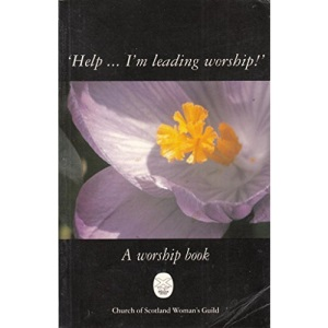 Help...I'm Leading Worship!: Worship Book