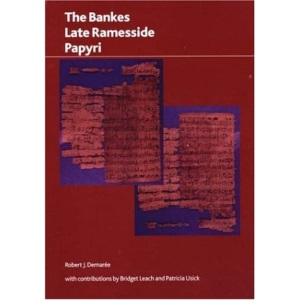 The Bankes' Late Ramesside Papyri (British Museum Research Publication)