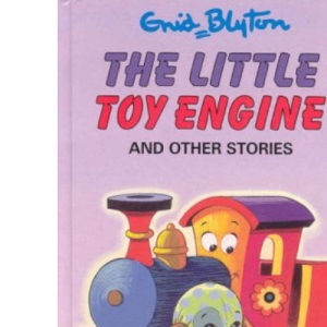 The Little Toy Engine and Other Stories (Enid Blyton's Popular Rewards Series 3)
