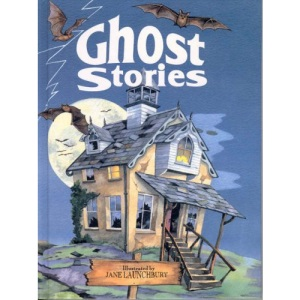 Ghost Stories (Fantasy Stories)