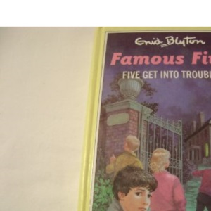 Five Get into Trouble (The Famous Five Series II)