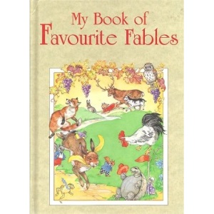 Fables: My Book of Favourite Fables (Rainbow Colour)