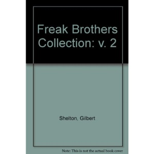 Freak Brothers Collection: v. 2