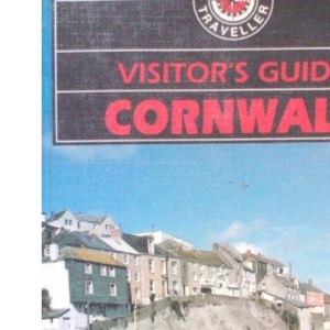 Visitor's Guide Cornwall and the Isles of Scilly (Visitor's Guides)