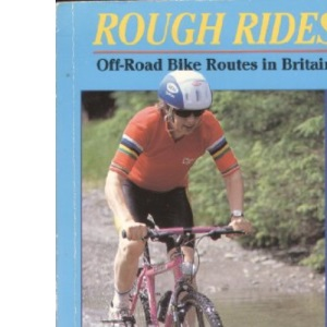 Rough Rides: Off-road Bike Routes in Britain