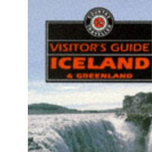 Visitor's Guide Iceland and Greenland (World traveller series)