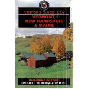 Visitor's Guide U.S.A.: Vermont, New Hampshire and Maine