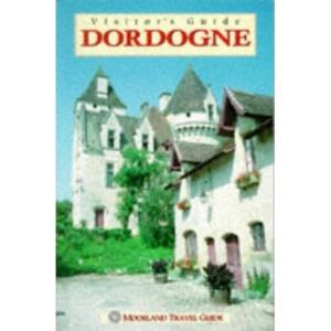 Visitor's Guide France: Dordogne