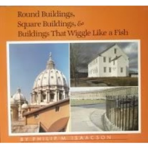 Round Buildings, Square Buildings and Buildings That Wiggle Like a Fish