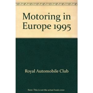 Motoring in Europe 1995