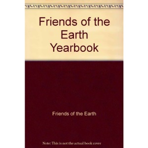 Friends of the Earth Yearbook