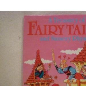 A Treasury of Fairy Tales and Nursery Rhymes