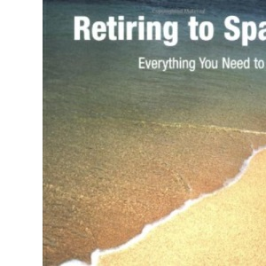 Retiring to Spain: Everything You Need to Know