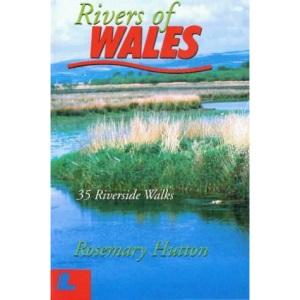 Rivers of Wales: 35 Riverside Walks