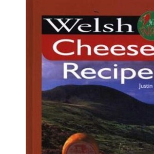 It's Wales: Welsh Cheese Recipes