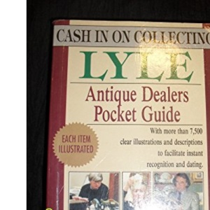 Antique Dealers Pocket Guide (Cash in Collecting)