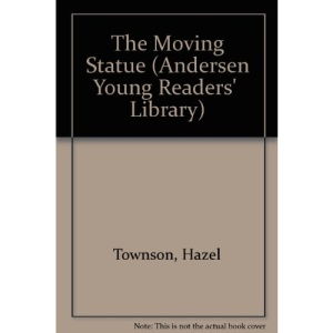 The Moving Statue (Andersen Young Readers' Library)