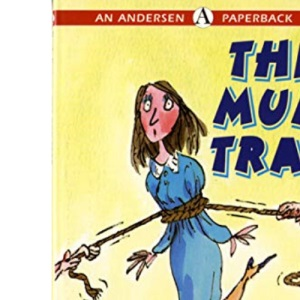 The Mum Trap (Andersen Paperbacks)
