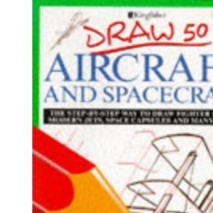 Draw 50 Aircraft and Spacecraft