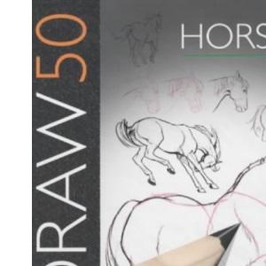 Draw 50 Horses (Draw 50)