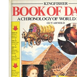 Book of Dates: Chronology of World History (The kingfisher)