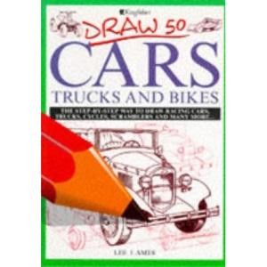 Draw 50 Cars, Trucks and Bikes