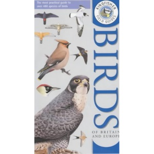 Kingfisher Field Guide to the Birds of Britain and Europe (Kingfisher field guides)