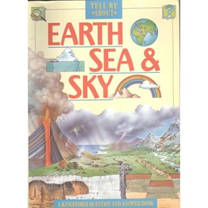 Earth, Sea and Sky (Tell Me About)