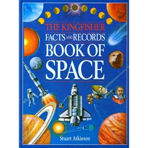 The Kingfisher Facts and Records Book of Space (Facts & records)
