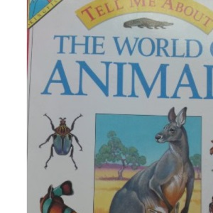 World of Animals (Tell Me About)