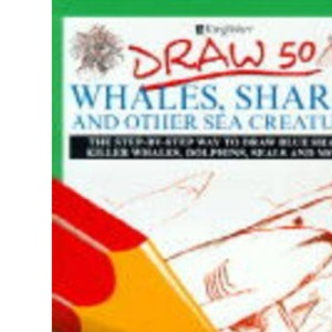 Draw 50 Whales, Sharks and Other Creatures