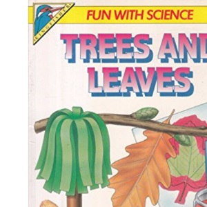 Trees and Leaves (Fun with Science)