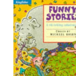Funny Stories (Kingfisher Story Library)