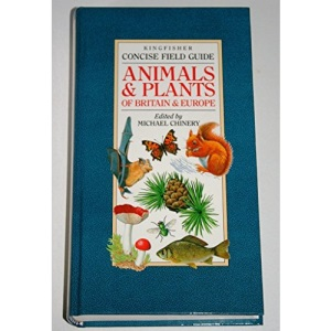 Concise Field Guide to the Animals and Plants of Britain and Europe (Concise field guides)