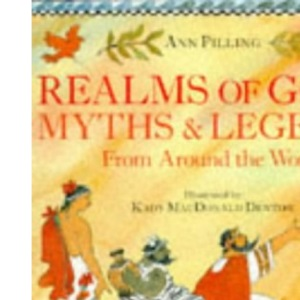 Realms of Gold: Myths and Legends from Around the World