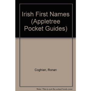 Pocket Guide to Irish First Names (Appletree Pocket Guides)