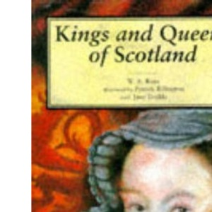 Kings and Queens of Scotland (Little Scottish bookshelf)