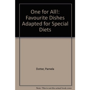 One for All!: Favourite Dishes Adapted for Special Diets
