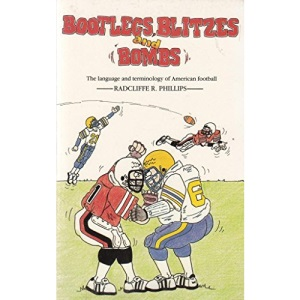 Bootlegs, Blitzes and Bombs: Language and Terminology of American Football