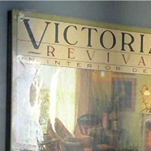 Victorian Revival in Interior Design