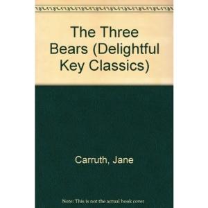 The Three Bears (Delightful Key Classics)