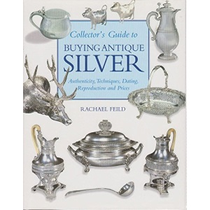 Macdonald Guide to Buying Antique Silver