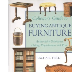 Collector's Guide to Buying Antique Furniture