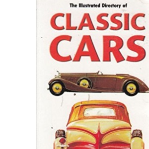 Illustrated Directory of Classic Cars