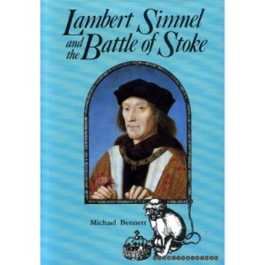 Lambert Simnel and the Battle of Stoke