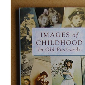 Images of Childhood in Old Postcards
