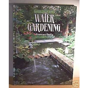 Water gardening (Garden colour series)