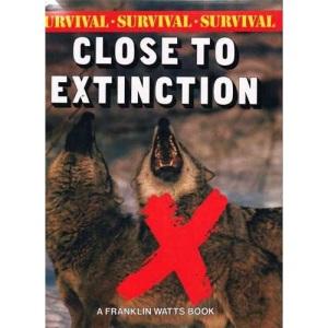 Close to Extinction (Survival)